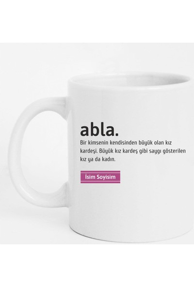Tasarım Mağazası Kişiye Özel Abla Yazılı Kupa Bardak