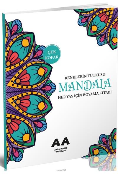 Mandala Renklerin Tutkusu - Her Yaş Için Boyama Kitabı