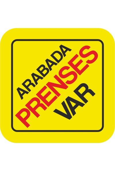 Sticker Fabrikası Arabada Prenses Var Sticker 00179