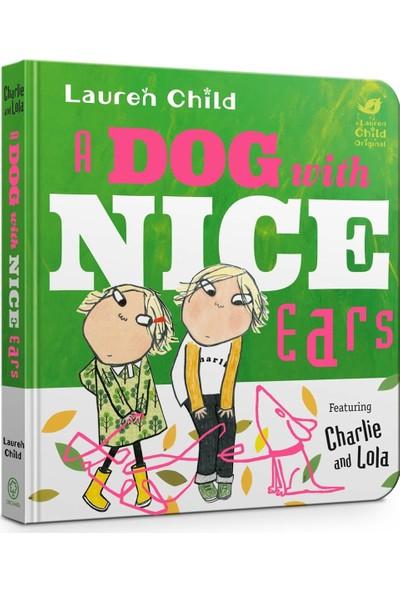 A Dog With Nice Ears Board Book
