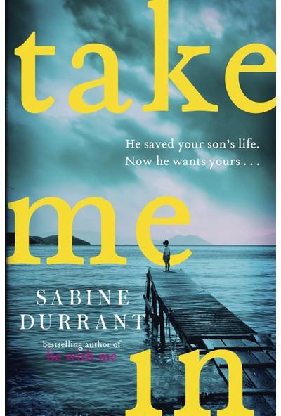 Take Me In - Sabine Durrant
