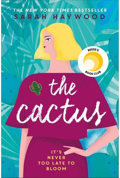 The Cactus - Sarah Haywood