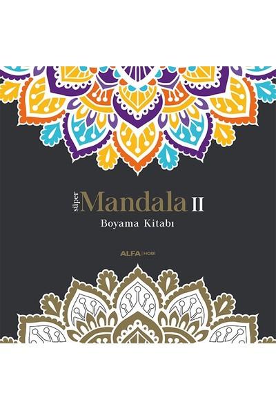 Süper Mandala II Boyama Kitabı - Ilayda Bayrak