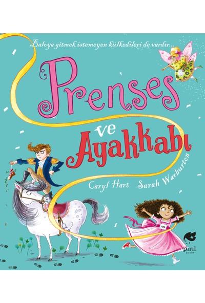 Prenses ve Ayakkabı - Caryl Hart