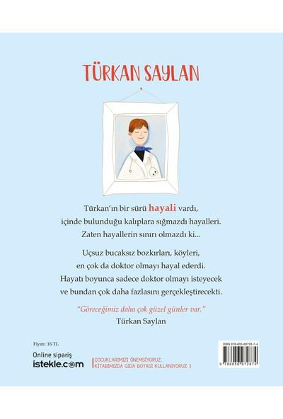 Türkan Saylan (Kendi Yolunu Çizen Hayalperestler Serisi) - Nihan Güner