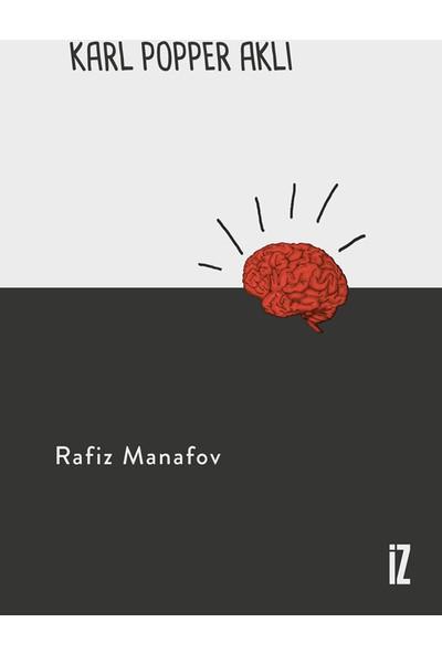 Karl Popper Aklı - Rafiz Manafov