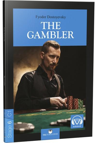 The Gambler Stage 6 - Fyodor Dostoyevsky
