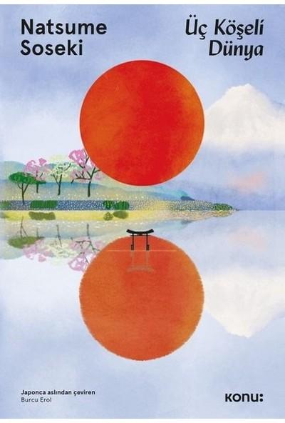 Üç Köşeli Dünya - Natsume Soseki