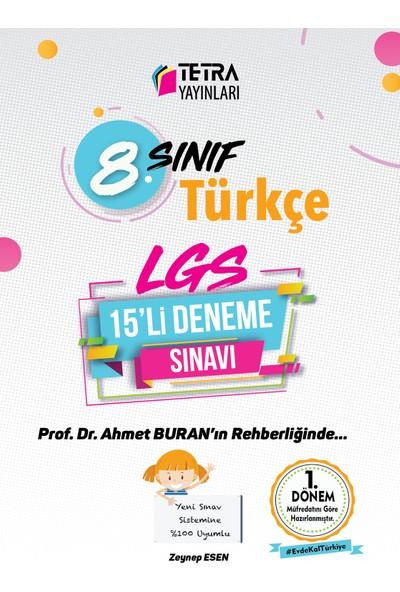 Tetra Yayınları Türkçe 1. Dönem 8. Sınıf Türkçe 15'li Deneme Sınavı