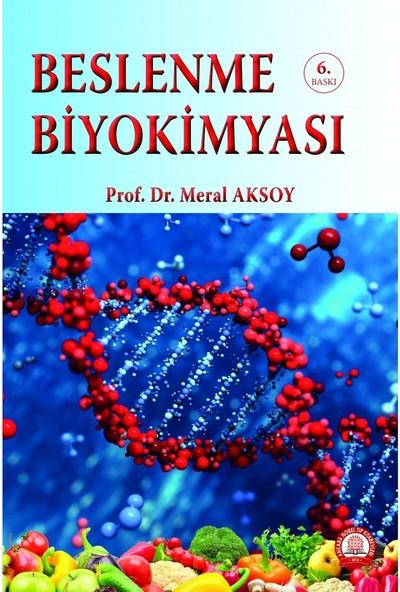 Beslenme Biyokimyası - Meral Aksoy