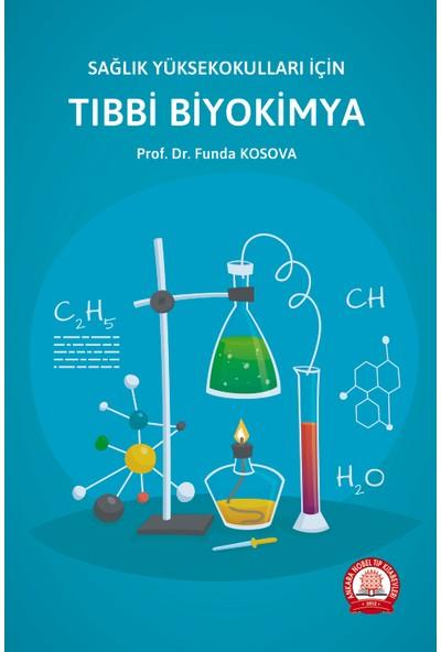 Sağlık Yüksekokulları Için Tıbbi Biyokimya - Funda Kosova