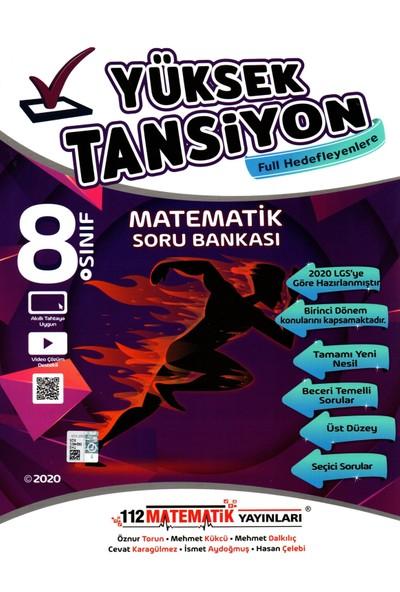 112 Matematik Yayınları 8. Sınıf LGS 1. Dönem Yüksek Tansiyon Matematik Soru Bankası