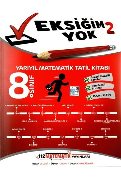 112 Matematik Yayınları 8. Sınıf Yarıyıl Matematik Tatil Kitabı