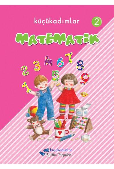 Küçükadımlar Yayınları Matematik - 2