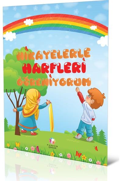 Hikayelerle Harfleri Öğreniyorum - Fatma Karademir