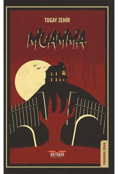 Muamma -Tugay Zehir