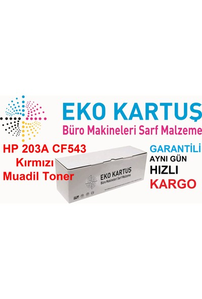 Eko Kartuş Hp 203A CF543 Muadil Toner 1400 Sayfa Kırmızı
