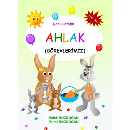 Çocuklar Için Ahlak (5 Kitap) - Melek ve Murat Bozdoğan