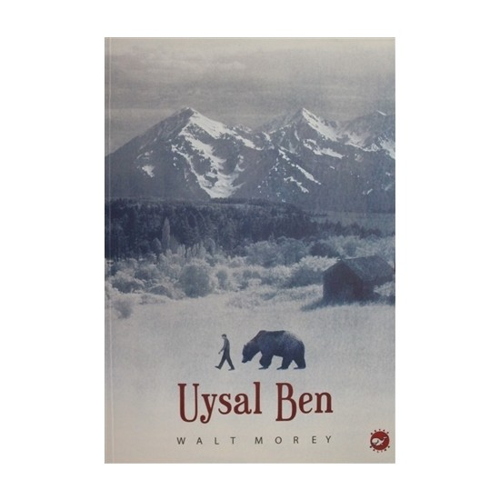 Uysal Ben - Walt Morey