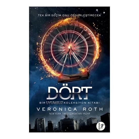 Dört - Veronica Roth - Veronica Roth