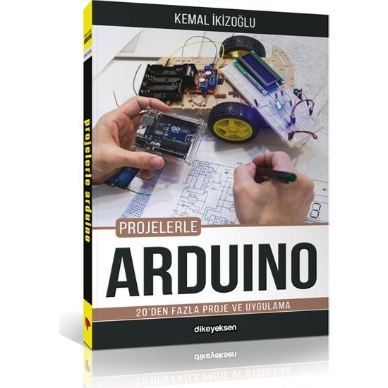Projelerle Arduino - Kemal İkizoğlu