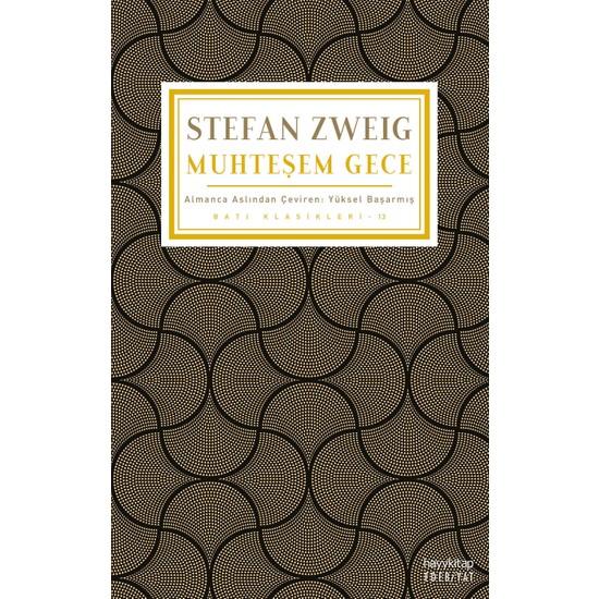Muhteşem Gece - Stefan Zweig