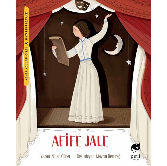 Afife Jale (Hayalperestler Serisi) - Nihan Güner