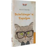 Schrödinger'in Papağanı - Murat K. Beşiroğlu