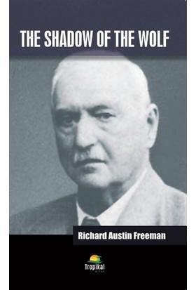 The Shadow Of The Wolf - Richard Austin Freeman