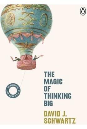 The Magic Of Thinking Big - David J Schwartz
