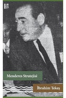 Menderes Stratejisi - İbrahim Tekeş
