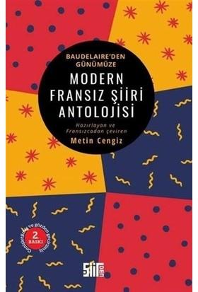 Modern Fransız Şiiri Antolojisi - Baudelaire'Den Günümüze - Charles Baudelaire