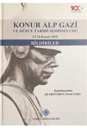 Konur Alp Gazi Ve Düzce Tarihi Sempozyumu 23-24 Kasım 2018 - Fırat Yaşa