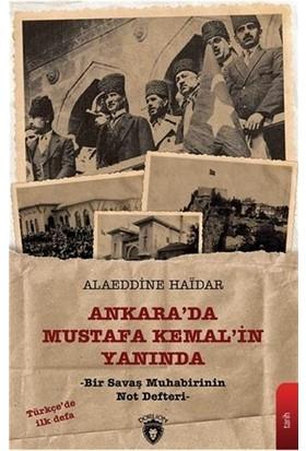 Ankara'da Mustafa Kemal'in Yanında - Alaeddine Haidar
