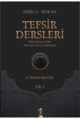Tefsir Dersleri 1. Cilt - R. İhsan Eliaçık