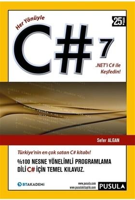 Her Yönüyle C# 7.0 - Sefer Algan