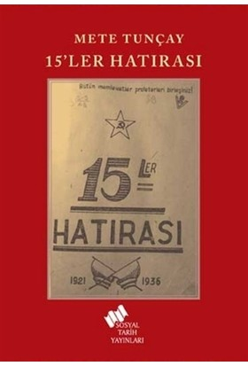 15'Ler Hatırası - Mete Tunçay