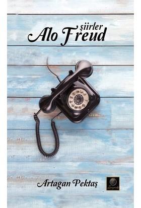 Alo Freud - Şiirler - Artağan Pektaş