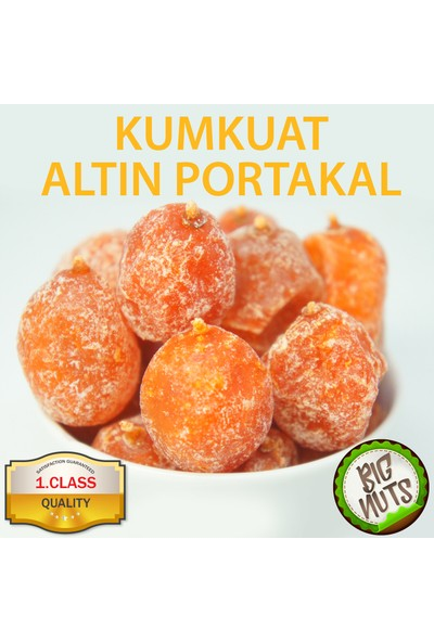 Big Nuts Altın Portakal Kurusu Kumkuat Kurutulmuş 1 kg