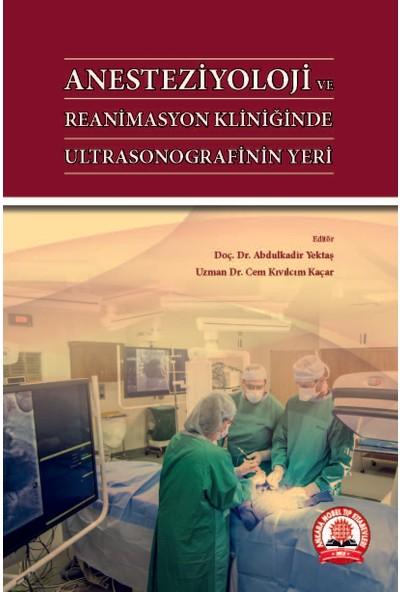 Anesteziyoloji ve Reanimasyon Kliniğinde Ultrasonografinin Yeri