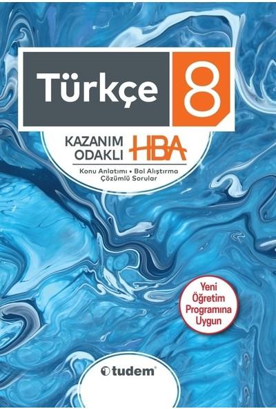 Tudem Yayınları 8.Sınıf Türkçe Kazanım Odaklı Hba