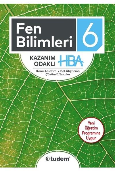 Tudem Yayınları 6.Sınıf Fen Bilimleri Kazanım Odaklı Hba