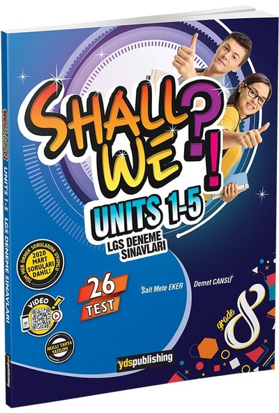 YDS Publishing Shall We Units 1- 5 LGS Deneme Sınavı
