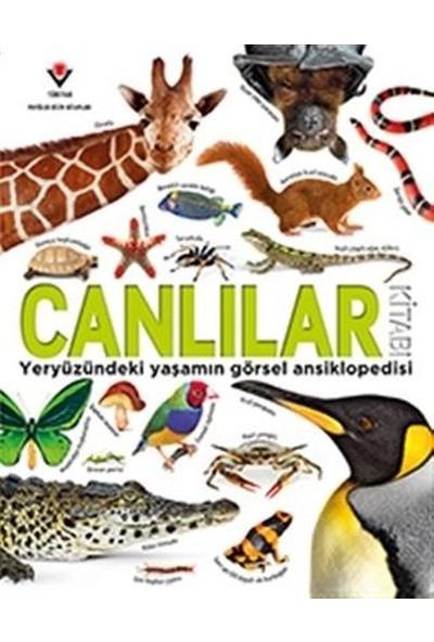 Canlılar Kitabı - Yeryüzündeki Yaşamın Görsel Ansiklopedisi
