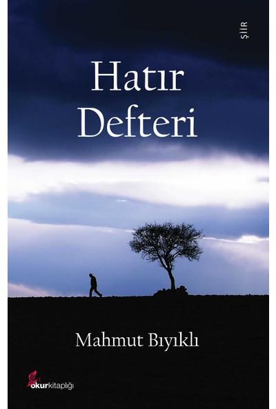 Hatır Defteri - Mahmut Bıyıklı