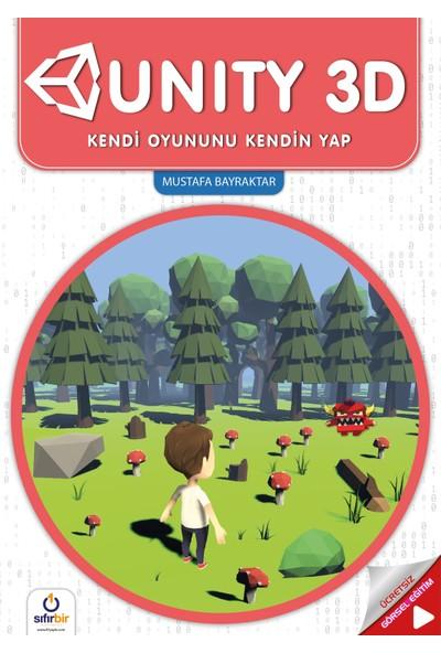 Unıty3D - Mustafa Bayraktar