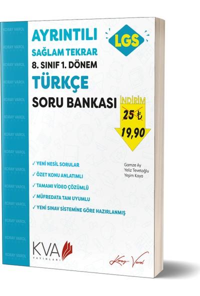 Koray Varol Akademi Ayrıntılı Sağlam Tekrar 8.Sınıf 1.dönem Türkçe Soru Bankası
