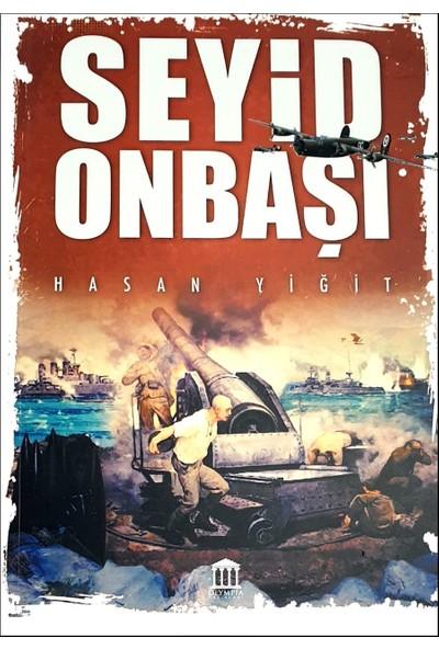 Seyid Onbaşı - Hasan Yiğit