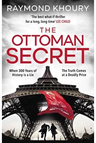 The Ottoman Secret - Raymond Khoury