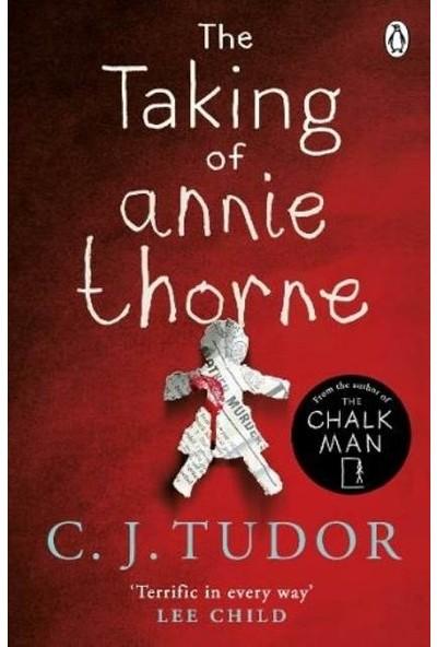 The Taking of Annie Thorne - C. J. Tudor